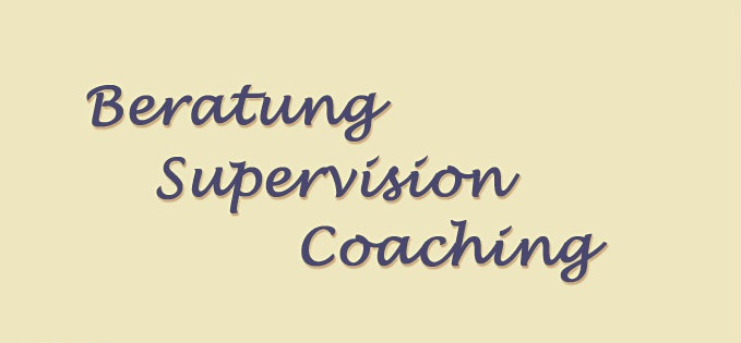 Beratung, Supervision, Coaching